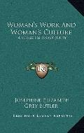 Woman's Work and Woman's Culture : A Series of Essays (1869)