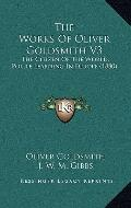 Works of Oliver Goldsmith V3 : The Citizen of the World, Polite Learning in Europe (1880)