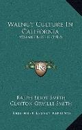 Walnut Culture in Californi : Walnut Blight (1912)