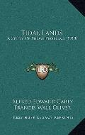 Tidal Lands : A Study of Shore Problems (1918)