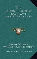 General Turnpike Road Acts : With Notes, Forms, Etc. (1854)