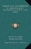 Kleines Schulworterbuch Zu Ausgewahlten Metamorphosen des Ovid