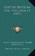 Goethes Briefe an Frau Von Stein V1