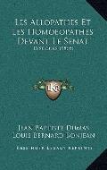 Allopathes et les Homoeopathes Devant le Senat : Discours (1865)