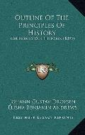 Outline of the Principles of History : Grundriss der Historik (1893)