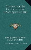 Description de la Collection D'Antiquites