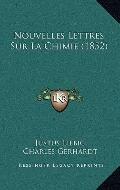 Nouvelles Lettres Sur la Chimie