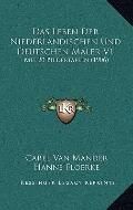 Leben der Niederlandischen und Deutschen Maler V1 : Mit 20 Bildertafeln (1906)