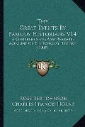 Great Events by Famous Historians V14 : A Comprehensive and Readable Account of the World's ...
