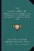 Great Events by Famous Historians V2 : A Comprehensive and Readable Account of the World's H...