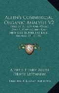 Allen's Commercial Organic Analysis V2 : Fixed Oils, Fats and Waxes, Special Characters and ...