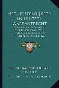 Het Oostenrijksch en Duitsch Warrantrecht : Beschouwd in Verband Met de Belangen Van Den Ned...