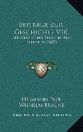 Beitrage Zur Geschichte V10 : Der Deutschen Sprache und Literatur (1885)
