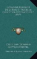 Catalogue Raisonne de la Rare et Precieuse Collection D'Estampes V1-2
