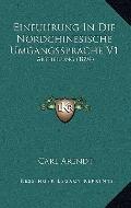 Einfuhrung in Die Nordchinesische Umgangssprache V1 : Abtheilung (1894)