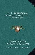 H L Mencken : Fanfare, the American Critic, Bibliography