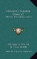 Favorite Square Dances : Mid-Western Square Dances