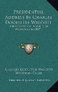 Presidential Address by Charles Doolittle Walcott : The Geological Society of Washington (1895)