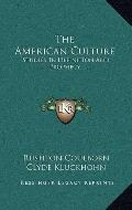 American Culture : Studies in Definition and Prophecy