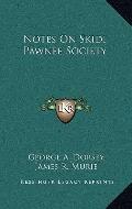 Notes on Skidi Pawnee Society