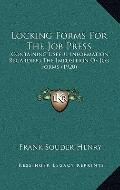 Locking Forms for the Job Press : Containing Useful Information Regarding the Imposition of ...