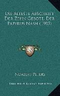 Die Alteste Abschrift der Zehn Gebote, der Papyrus Nash