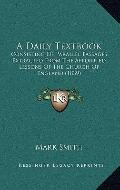 Daily Textbook : Consisting of Parallel Passages, Extracted from the Appointed Lessons of th...