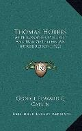 Thomas Hobbes : As Philosopher, Publicist and Man of Letters, an Introduction (1922)