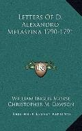 Letters of D Alexandro Melaspina 1790-1791