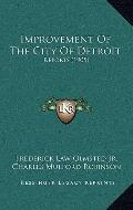 Improvement of the City of Detroit : Reports (1905)