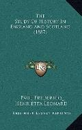 Study of History in England and Scotland