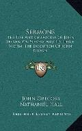 Sermons : The Life and Character of John Brown; on Slavery and Its Hero-Victim; the Executio...