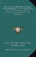 History, Constitution, by-Laws and Membership of the California Society of the Sons of the A...