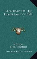 Gleanings of the Robin Family