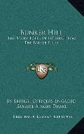 Bunker Hill : The Story Told, in Letters, from the Battle Field
