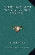 Ballads and Lyrics of Socialism, 1883-1908