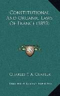 Constitutional and Organic Laws of France
