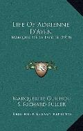 Life of Adrienne D'Ayen : Marquise de la Fayette (1918)