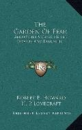 Garden of Fear : And Other Stories of the Bizarre and Fantastic