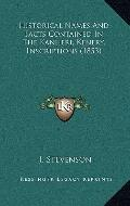 Historical Names and Facts Contained in the Kanheri, Kenery, Inscriptions