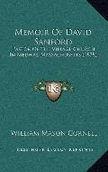 Memoir of David Sanford : Pastor of the Village Church in Medway, Massachusetts (1878)