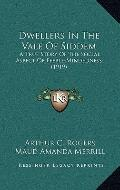 Dwellers in the Vale of Siddem : A True Story of the Social Aspect of Feeble-Mindedness (1919)
