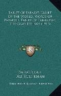 Tablet of Tarazat, Tablet of the World, Words of Paradise, Tablet of Tajalleyat, the Glad Ti...