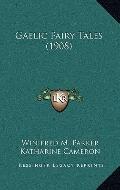 Gaelic Fairy Tales