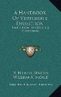 Handbook of Vertebrate Dissection : Part I, How to Dissect A Chelonian
