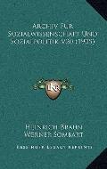 Archiv Fur Sozialwissenschaft und Sozialpolitik V20