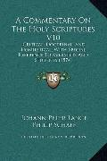 Commentary on the Holy Scriptures V10 : Critical, Doctrinal, and Homiletical, with Special R...