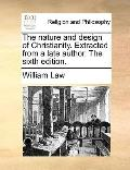 Nature and Design of Christianity Extractedfrom a Late Author The