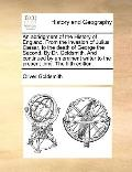 Abridgment of the History of England from the Invasion of Julius Cæsar, to the Death of Geor...