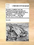 Sapphus, Poetriae Lesbiae, Fragmenta et Elogia Quotquot in Auctoribus Antiquis Graecis et La...